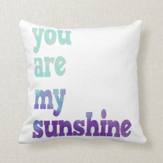 Watercolor You Are My Sunshine Pillow