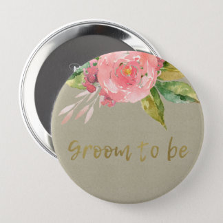 WATERCOLOUR PINK FLOWER GREEN FOLIAGE GROOM TO BE 10 CM ROUND BADGE
