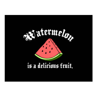 Watermelon Is A Delicious Fruit Postcard