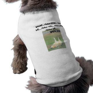 Watta Day! Sleeveless Dog Shirt