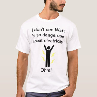 Watts and Ohms T-Shirt