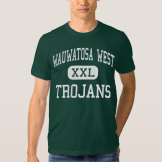 Wauwatosa West - Trojans - High - Wauwatosa T Shirt