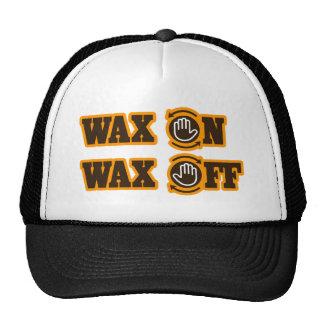 Wax On - Wax Off Cap