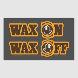 Wax On - Wax Off Rectangle Stickers