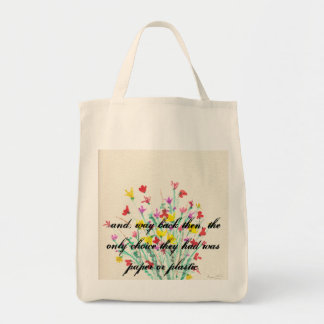 ...Way Back Then Grocery Tote Grocery Tote Bag