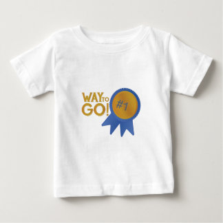 Way To Go Infant T-Shirt