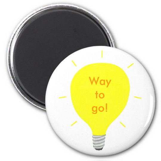 Way to go! Positive Affirmation light bulb magnets