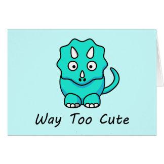 Way Too Cute Dinosaur Card