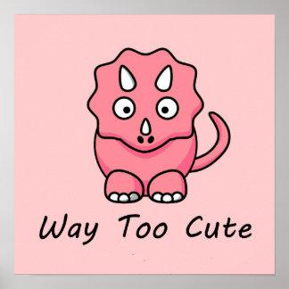 Way Too Cute Dinosaur Poster