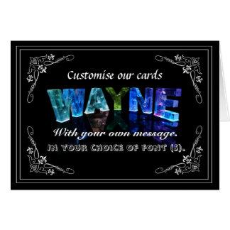 Wayne -  Name in Lights greeting card (Photo)