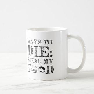 Ways To die Coffee Mug