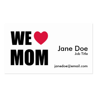 WE <3 MOM - Black Text and Red Heart Design Pack Of Standard Business Cards