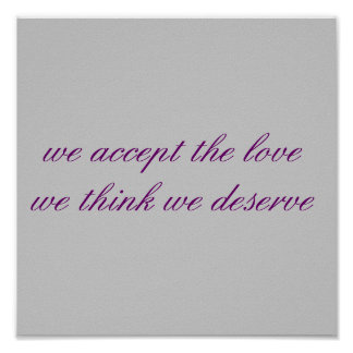 we accept the lovewe think we deserve poster