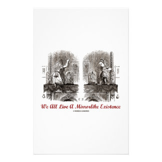 We All Live A Mirrorlike Existence (Wonderland) Stationery Paper
