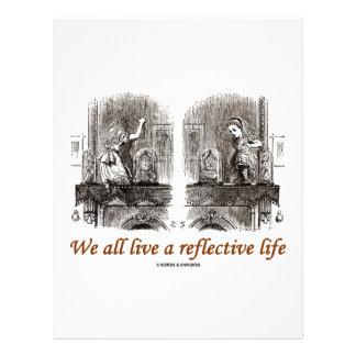 We All Live A Reflective Life Wonderland Custom Flyer
