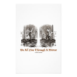 We All Live Through A Mirror (Wonderland Alice) Customized Stationery