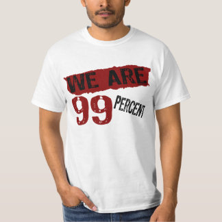 We Are 99% T-shirt