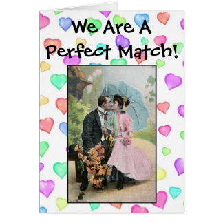 We Are A Perfect Match! Card