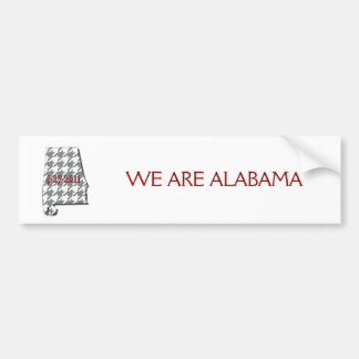 We are alabama bumper sticker