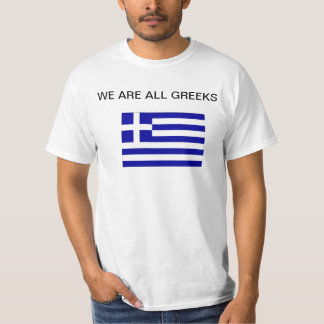 We are all Greeks T-shirt