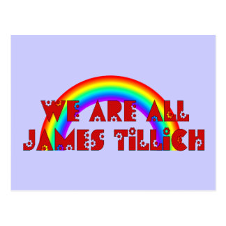 We Are All James Tillich Postcard