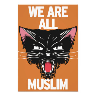 We Are All Muslim Poster Photo