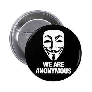 We are Anonymous. 6 Cm Round Badge