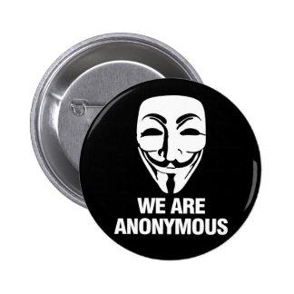 We are Anonymous. 6 Cm Round Badge