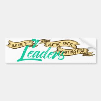 We Are Bumper Sticker