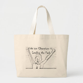We are Champions at Leading the Pack Jumbo Tote Bag