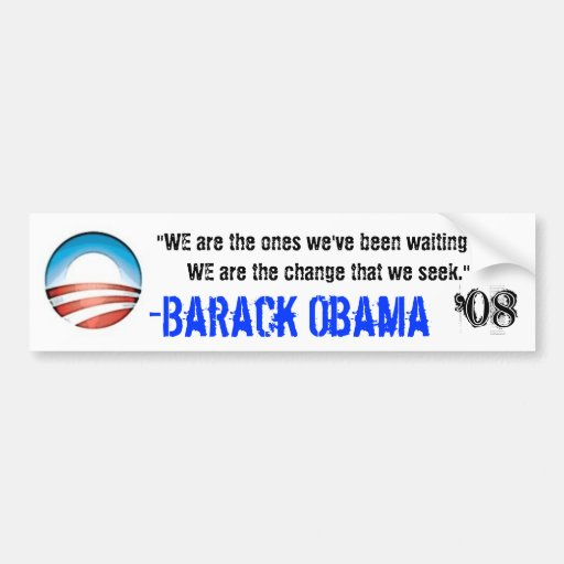 We Are Change Bumper Stickers