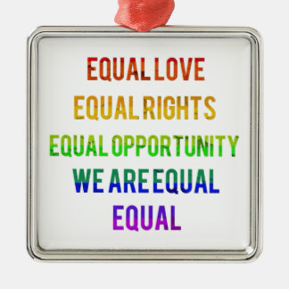 We Are Equal! Christmas Ornament
