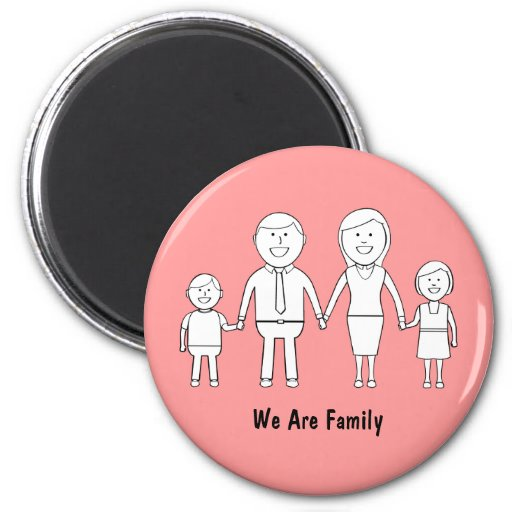 We Are Family Magnet