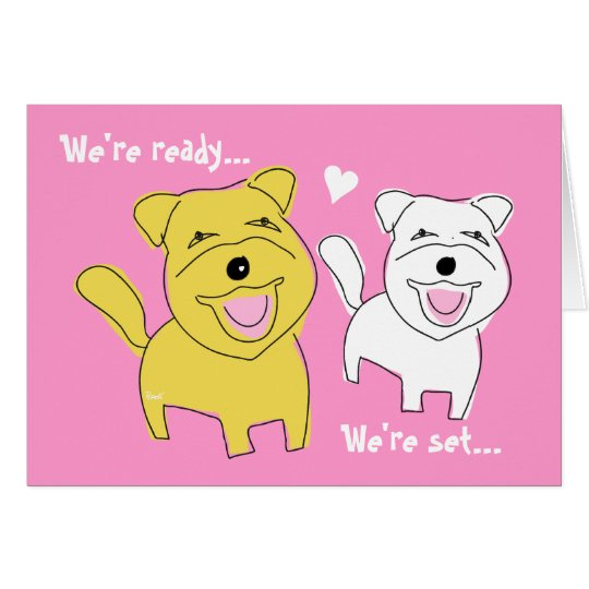 We Are Getting Married Card Westie Dog