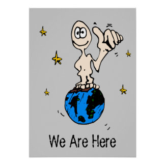 We Are Here Print