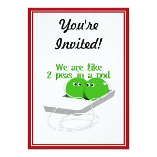 We are Like Two Peas in a Pod 13 Cm X 18 Cm Invitation Card