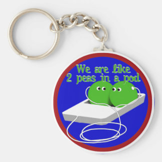 We Are Like Two Peas in a Pod Key Chains