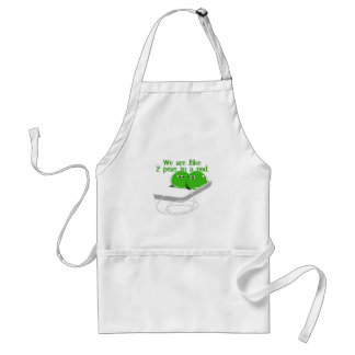 We are Like Two Peas in a Pod Standard Apron