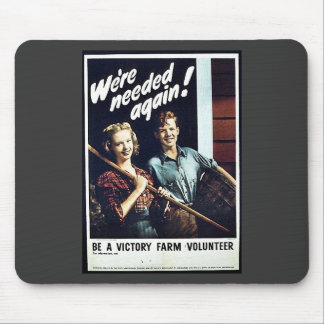We Are Needed Again Mouse Pad