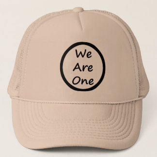We are one trucker hat