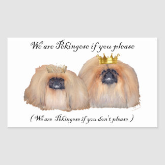 We are Pekingese Rectangular Sticker
