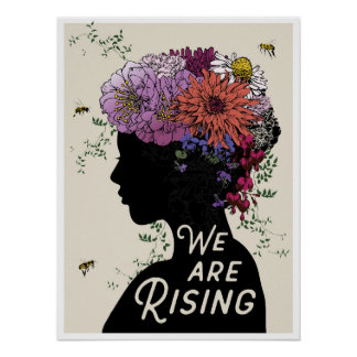 """""""We Are Rising"""" 18x24 poster"""