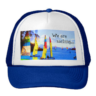 We are, sailing... cap