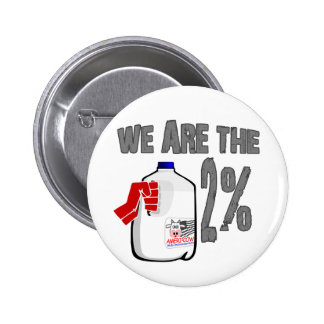 We Are The 2% Milk! Funny Occupy Wall Street Spoof Pin