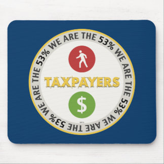We Are The 53% Taxpayers Mouse Pad
