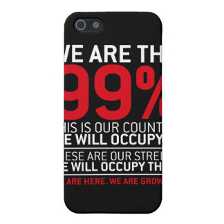We are the 99 - 99 percent occupy wall street case for iPhone 5