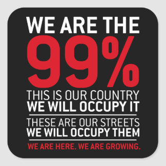 We are the 99% - 99 percent occupy wall street square sticker
