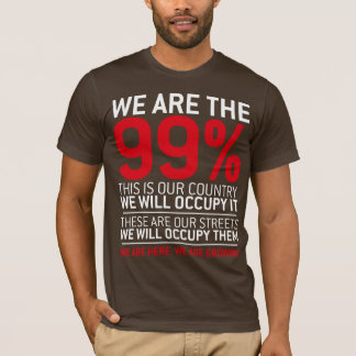 We are the 99% - 99 percent occupy wall street T-Shirt