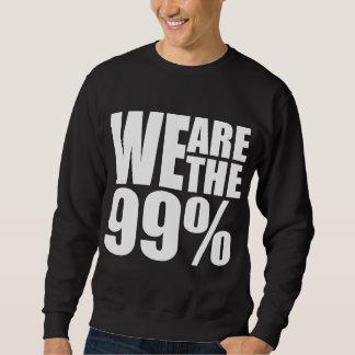 We Are the 99% Dark Sweatshirt