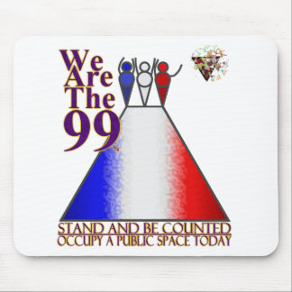We Are The 99% Occupy Public Space Mouse Pad